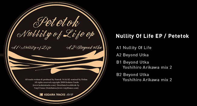 Nullity Of Life EP / Petetok